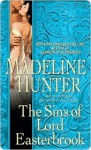 The Sins of Lord Easterbrook (Rothwell #4) - Madeline Hunter
