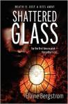 Shattered Glass - Elaine Bergstrom, Karen Ruud