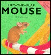 Lift-the-Flap Mouse: Lift-the-Flap - Moira Kemp