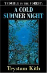 A Cold Summer Night - Trystam Kith, Chelsea Quinn Yarbro