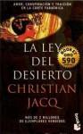 La ley del desierto (El juez de Egipto, 2) - Christian Jacq