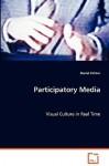 Participatory Media - Daniel Palmer