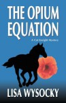 The Opium Equation; A Cat Enright Mystery - Lisa Wysocky