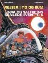 Linda og Valentins Samlede Eventyr 6 - Pierre Christin, Jean-Claude Mézières