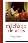 Dom Casmurro (Library of Latin America) - Machado de Assis, John A. Gledson, João Adolfo Hansen, Joxe3o Adolfo Hansen