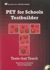 PET for Schools Testbuilder - Rosemary Aravanis, Bryan Stephens