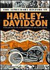 The Timechart History of Harley-Davidson - chartwell books