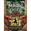 The Magic Thief: Found - Sarah Prineas