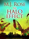 The Halo Effect (Butterfly Institute #1) - M.J. Rose