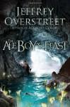 The Ale Boy's Feast - Jeffrey Overstreet
