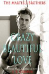 Crazy Beautiful Love - J.S. Cooper