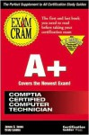 A+ Exam Cram: Pass the New A+ Certification Exam Expected to Go Live July 1998 - James G. Jones, Craig Landes
