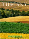 Tuscany: Places and History (Places and History Series) - Costanza Poli