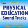 Physical Education Soundtracks, Volume 2: Fitness for Life - Charles B. Corbin