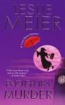English Tea Murder (A Lucy Stone Mystery #17) - Leslie Meier