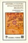 Historia y Cultura En La Conciencia Brasilea - Leopoldo Zea