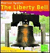 The Liberty Bell - Debbie L. Yanuck