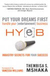 Put Your Dreams First: Handle Your [entertainment] Business - Thembisa S. Mshaka, Vanessa Williams