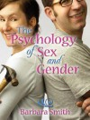 The Psychology of Sex and Gender - Barbara Smith