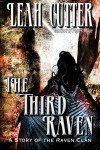 The Third Raven - Leah Cutter