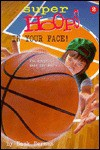 In Your Face! (Super Hoops) - Hank Herman