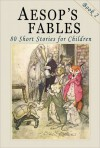 Aesop's Fables - Book 2: 80 More Short Stories for Children - Illustrated - John Tenniel, Harrison Weir, Vernon Jones, Ernest Griset