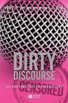 Dirty Discourse: Sex and Indecency in Broadcasting - Robert L. Hilliard, Michael C. Keith