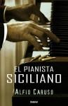 Pianista Siciliano, El - Alfio Caruso