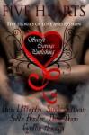 Five Hearts - Dana Littlejohn, Sable Hunter, Cynthia Arsuaga, Daisy Dunn, Sandy Sullivan
