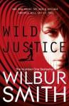 Wild Justice - Wilbur Smith
