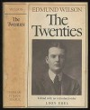 The Twenties: From Notebooks and Diaries of the Period - Edmund Wilson, Leon Edel