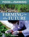 Farming in the Future - Ian Graham