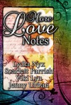 More Love Notes - Lydia Nyx, Scarlett Parrish, Viki Lyn, Jenny Urban
