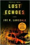 Lost Echoes - Joe R. Lansdale