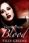 Taste for Blood - Tilly Greene