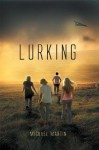 Lurking - Michael Martin