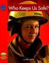 Who Keeps Us Safe? - Ellen Catala
