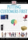 Essential Managers: Putting Customers First - Ken Langdon, Andy Bruce