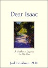 Dear Isaac a Father's Legacy to His Son - Joel Friedman