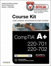 Comptia Official Academic Course Kit: Comptia A+ 220-701 and 220-702, Without Voucher - Mark Edward Soper, Scott Mueller, David L. Prowse, Elizabeth Smith, Robin Graham