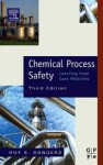 Chemical Process Safety: Learning from Case Histories - Roy E Sanders, David Dean, Gary Edson