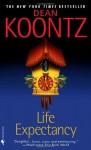 Life Expectancy - Dean R. Koontz, John Bedford Lloyd