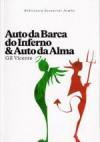 Auto da Barca do Inferno & Auto da Alma - Gil Vicente