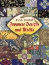 Full-Color Japanese Designs and Motifs - Dover Publications Inc.