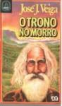 O Trono no Morro - José J. Veiga