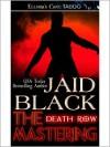The Mastering - Jaid Black