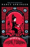The Case of the Missing Marquess: An Enola Holmes Mystery - Nancy Springer