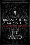 Irmandade da Adaga Negra: Guia Oficial da Série - J.R. Ward