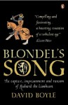 Blondel's Song: The capture, Imprisonment and Ransom of Richard the Lionheart - David Boyle
