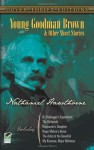 Young Goodman Brown and Other Short Stories - Nathaniel Hawthorne
